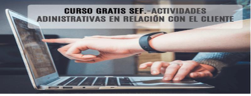 ACTIVIDADES ADINISTRATIVAS EN RELACIÓN CON EL CLIENTE