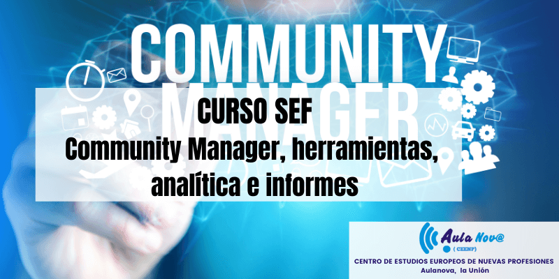 Community Manager, herramientas, analítica e informes