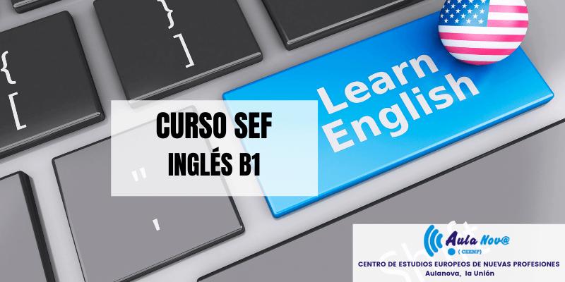 Curso SEF.- Inglés B1